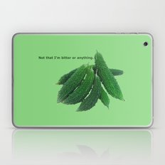 Not That I'm Bitter Or A… Laptop & iPad Skin