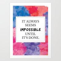It Always Seems Impossib… Art Print