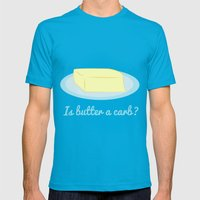 Is Butter a Carb? Mens Fitted Tee Teal SMALL