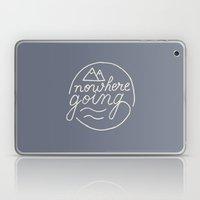 Nowhere Going Laptop & iPad Skin
