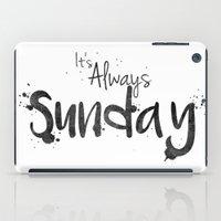 This Is My Sunday ______… iPad Case