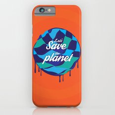 let's save the planet Slim Case iPhone 6s