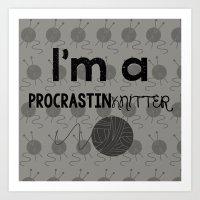 ProcrastinKNITTER Art Print