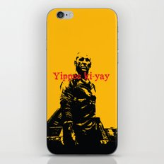 Yippee ki-yay iPhone & iPod Skin