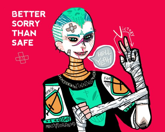 Better sorry than safe Art Print
