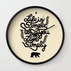 Life is simple Wall Clock