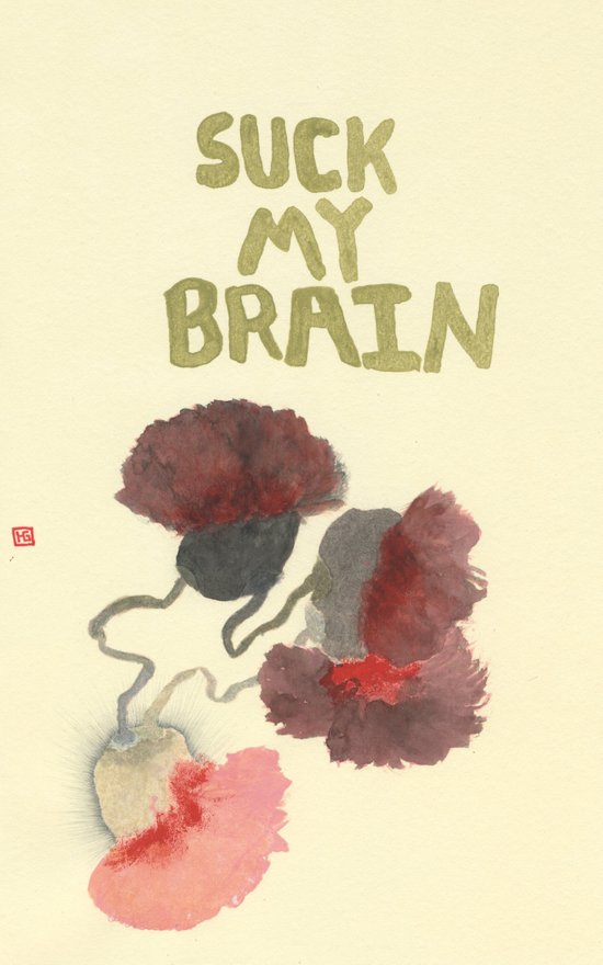 Suck My Brain Art Print