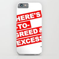 HERE'S TO GREED & EXCESS iPhone 6 Slim Case
