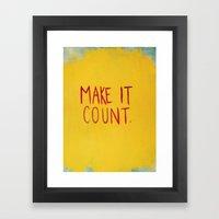 MAKE IT COUNT Framed Art Print