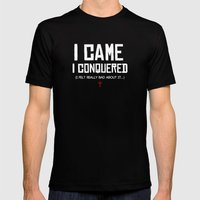 I Came. I Conquered. I Felt Really Bad About It. Mens Fitted Tee Black SMALL