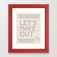 Let's make out Framed Art Print