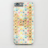 Perfect In Our Imperfect… iPhone 6 Slim Case
