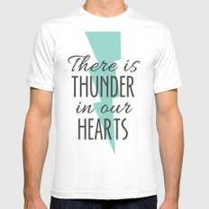 There is Thunder in our Hearts Mens Fitted Tee White SMALL