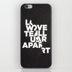 LOVE WILL TEAR US APART iPhone & iPod Skin
