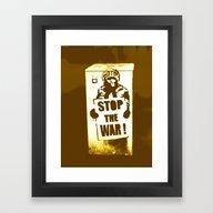 STOP THE WAR !!! Framed Art Print