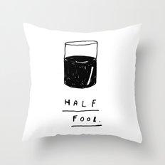 HALF FOOL Throw Pillow