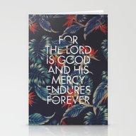 For The Lord Is Good Stationery Cards