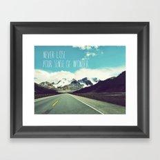 Never Lose Your Sense Of… Framed Art Print