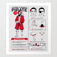 A Guide To Being A Pirat… Art Print