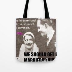 Let's marry the internet! Tote Bag