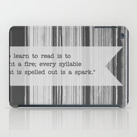 To Learn To Read Is To L… iPad Case