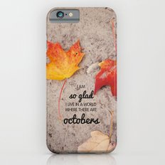 octobers. Slim Case iPhone 6s