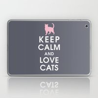 Keep Calm And Love Cats Laptop & iPad Skin