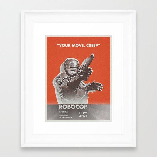 your move, creep Framed Art Print