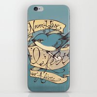 Never Have I Felt So Alive iPhone & iPod Skin