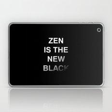 Zen is the new black Laptop & iPad Skin