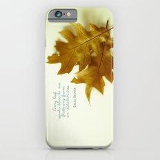 Every leaf speaks bliss iPhone 6 Slim Case