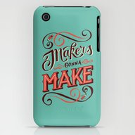 Makers Gonna Make iPhone (3g, 3gs) Slim Case
