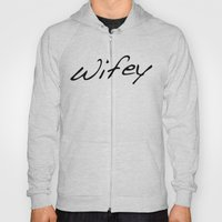 Wifey Hoody
