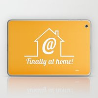 Finally at home Laptop & iPad Skin