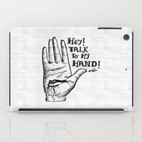 Talk To My Hand iPad Case