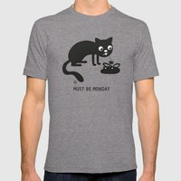 Must Be Monday, Cat Mens Fitted Tee Tri-Grey SMALL