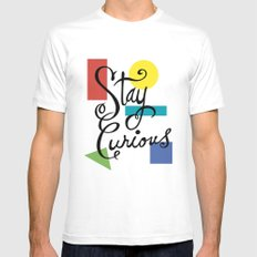 Stay Curious Mens Fitted Tee White SMALL