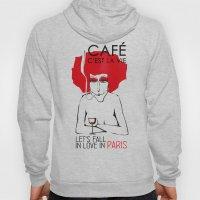 Café C'est La Vie - Par… Hoody