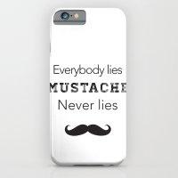 Mustache Never Lies iPhone 6 Slim Case