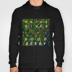 Maine Gives Good Berry Hoody