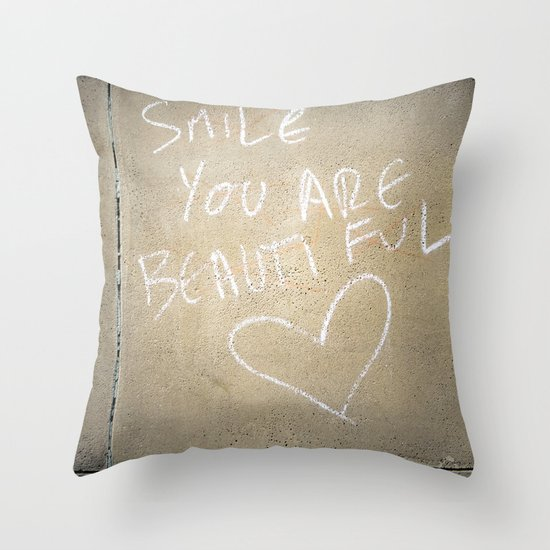 Smile, You Are Beautiful! Throw Pillow
