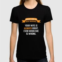 Wife Is Always Right. Womens Fitted Tee Black SMALL