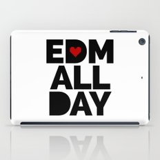 EDM All Day Music Quote iPad Case