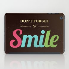 Don't forget to smile iPad Case
