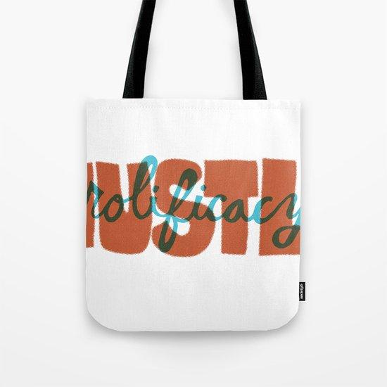 Hustle & Prolificacy Tote Bag