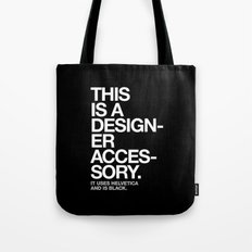 THIS IS A DESIGNER... Tote Bag