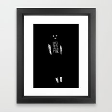 Can't Deal With Me Framed Art Print