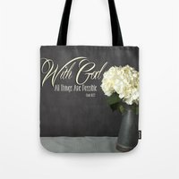 With God All Things Are Possible - Hydrangea Flower Tote Bag