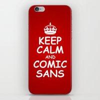 keep calm and comic sans. iPhone & iPod Skin