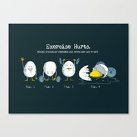 Exercise Hurts Canvas Print